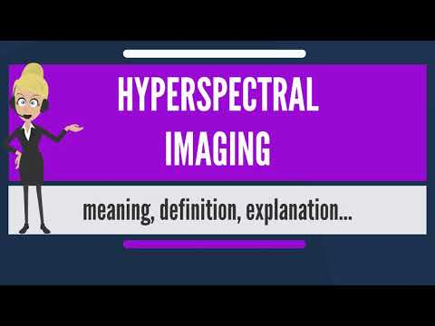 What is HYPERSPECTRAL IMAGING? What does HYPERSPECTRAL IMAGING mean?