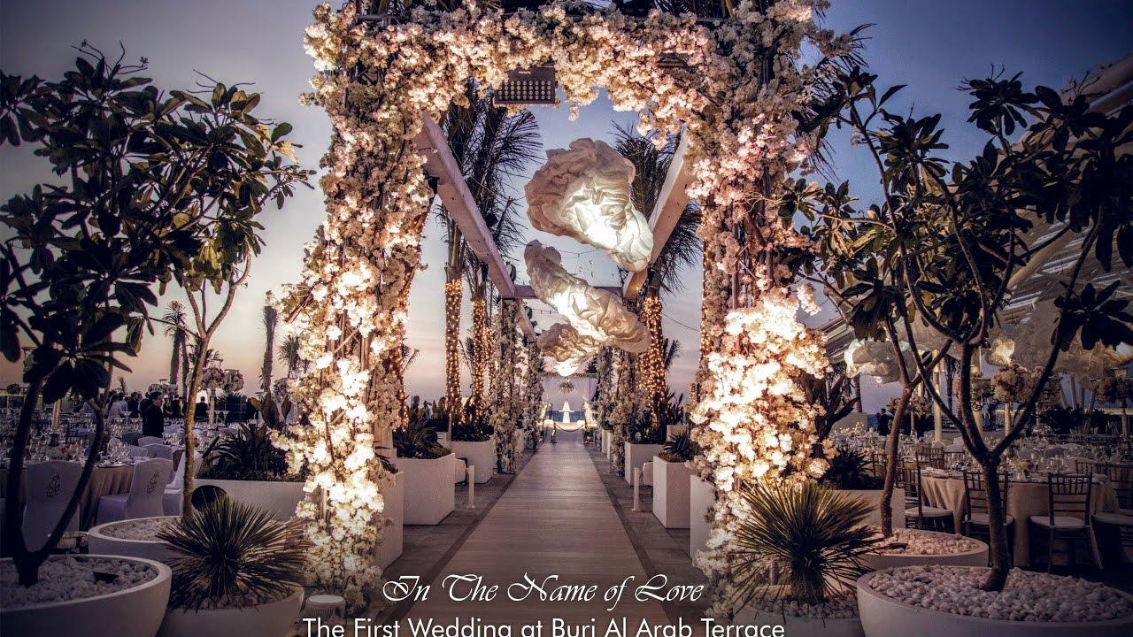 In The Name Of Love Burj Al Arab Terrace Eventchic Designs Dubai Wedding You