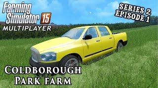 Multiplayer Farming Simulator 15 | Coldborough Park Farm S2 Ep1