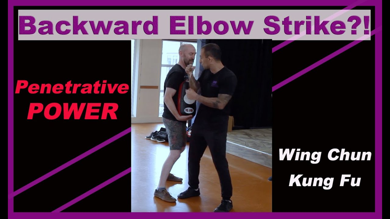 Backwards ELBOW STRIKE from Wing Chun's SNT Form