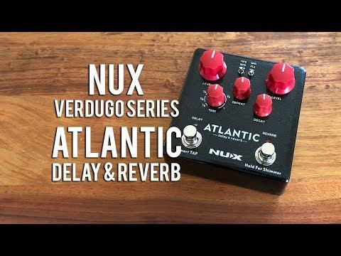 NUX: ATLANTIC Delay & Reverb