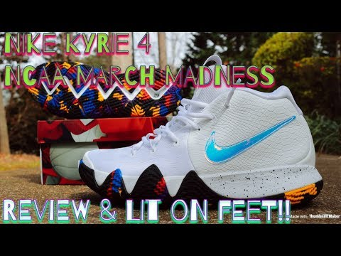 NIKE KYRIE 4 NCAA MARCH MADNESS REVIEW & LIT ON FEET!!