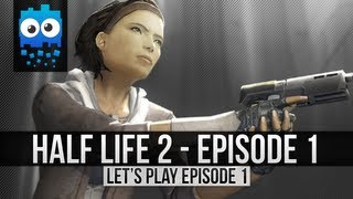 Let's Play Half Life 2 Episode 1 - Part 1 - Nice Throw Dog!