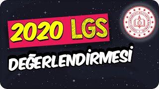 2020 LGS Değerlendirmesi  Soruları Çözüyoruz