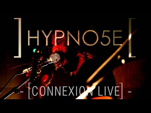 HYPNO5E - Connexion Live (Toulouse)