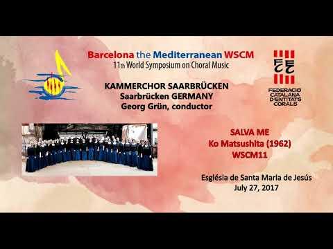 WSCM11 July 27, 2017  KAMMERCHOR SAARBRÜCKEN (Germany)