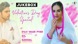 Valentine's  Special (Juke Box) Sunanda Sharma | Ninja | Latest Punjabi Songs 2020