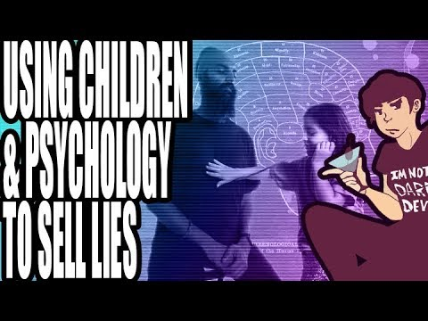 Using Children and Psychology to Sell Lies