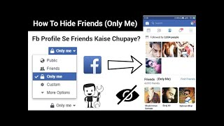How To Hide Facebook Friends | Facebook Profile Se Friends Kaise Chupaye | Facebook Friends Only Me