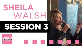 A Day with Sheila Walsh - Session 3