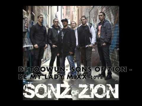 DJ TOOWUN  SONS OF ZION FT PIETER T   BE MY LADY MIXX