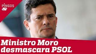 Moro desmascara o PSOL