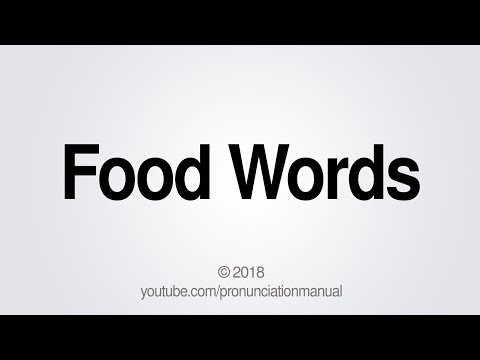 How to Pronounce Food Words