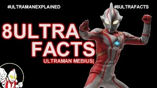 This video is about Eight Ultra Facts about Ultraman Mebius. In thi...