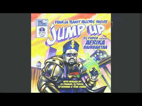 DJ FUDGE Featuring AFRIKA BAMBAATAA - Jump Up (ED RODMAN and TONE SWAAG Extended Dub Mix)