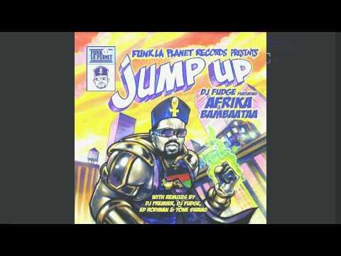 DJ FUDGE Featuring AFRIKA BAMBAATAA - Jump Up (ED RODMAN and TONE SWAAG Extended Dub Mix)