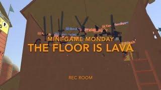 Rec Room Mini-game Monday - The Floor Is Lava