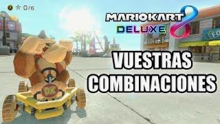 ¡VUESTRAS COMBINACIONES! Mario Kart 8 Deluxe