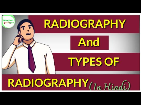 Radigraphy in hindi || types of radiography || non destructive testing ||