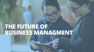 The Future of Business Management.