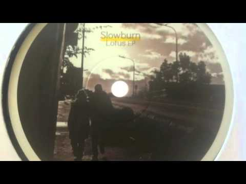 Slowburn - Lotus