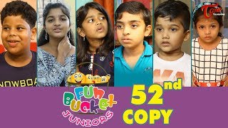 Fun Bucket JUNIORS | Episode 52 | Kids Funny Videos | Comedy Web Series | By Sai Teja   TeluguOne