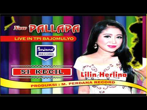Lilin Herlin - Si Kecil -  New Pallapa [ Official ]