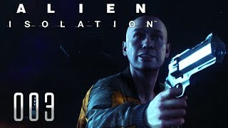 👽 ALIEN ISOLATION [003] [Es gibt Überlebende] Let's Play Gameplay Deutsch German thumbnail