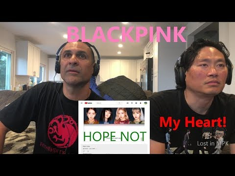 Reaction - BLACKPINK - Hope Not
