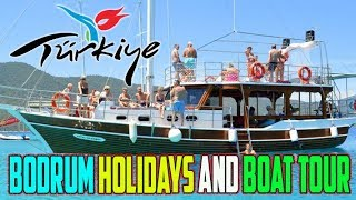 The Best Bodrum Holidays Hotels and Boat Tour 2019