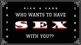 Pick a card: who wants to have sex with you?