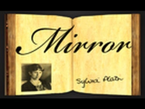 Mirror by sylvia plath poetry reading youtube for Mirror sylvia plath