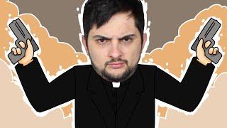 O Padre ASSASSINO - Divine Intervention