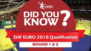 EHF EURO 2018 Qualification - 5 facts not to miss | Road to the Men's EHF EURO 2018