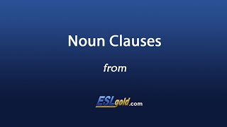 eslgold com noun clauses video