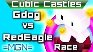 Cubic Castles -- GDog -- RedEagle YouTuber faceoff!!