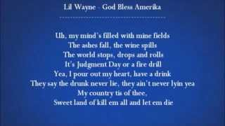 Lil Wayne - God Bless America (lyrics) (HD 1080p)