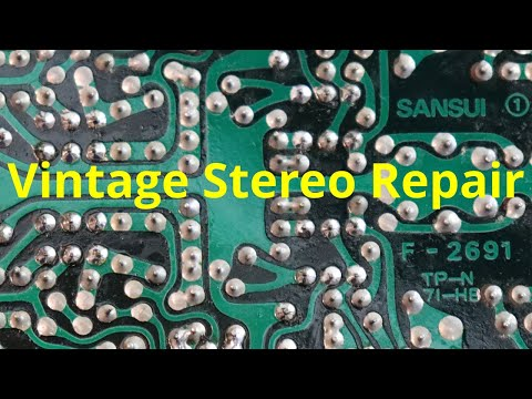 Vintage Stereo Repair - The Parts And Tools Needed To Fix Old Audio Equipment