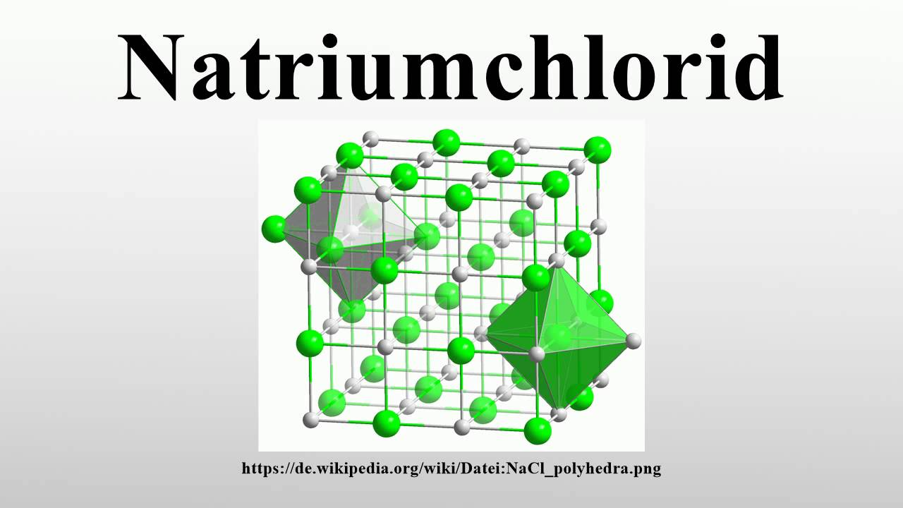 Natriumchlorid Youtube