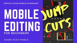 How to Jump Cut | Mobile Filmmaking | Full Video