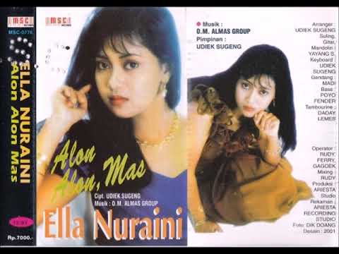 Alon Alon Mas / Ella Nur Aini  (original Full)