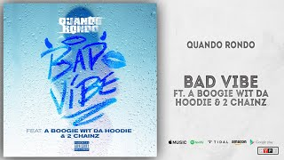 Play Bad Vibe (feat. A Boogie Wit da Hoodie & 2 Chainz)