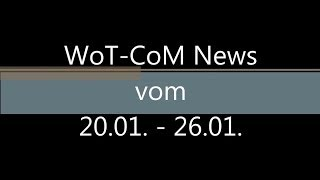 WoT-CoM.de WochenrГјckblick #012 - 20.01. bis 26.01. - Forum, Testserver 0.8.11, Leaks -