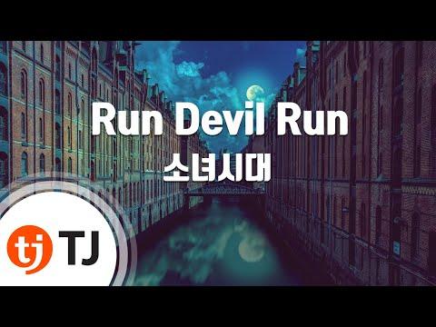 Run Devil Run_Girls' Generation SNSD 소녀시대_TJ Karaoke (lyrics/Korean reading sound)