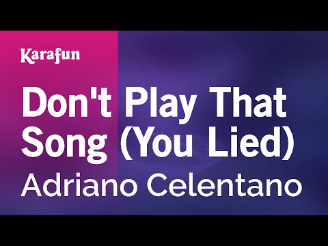 Karaoke Don't Play That Song (You Lied) - Adriano Celentano *