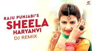 SHEELA HARYANVI | YE CHORRE KAT KAT MARJA GE DJ REMIX | RAJU PUNJABI Latest Haryanvi Song 2017
