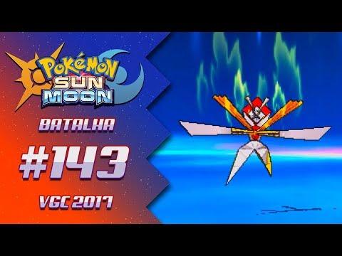 Pokémon Sun & Moon - Batalha Competitiva #143: VGC 2017
