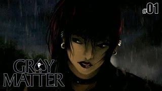 Gray Matter - Part 1 (Chapter 1)