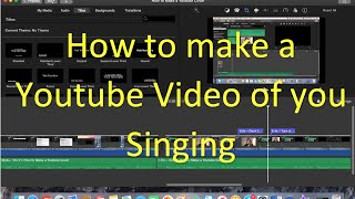 How to make YouTube Covers with Garageband and Imovie
