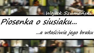 Piosenka o siusiaku, a właściwie jego braku (Wojtek Szumański)